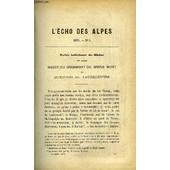 L'echo Des Alpes - Publication Des Sections Romandes Du Club Alpin Suisse N�4 - Massif Du Grammont Ou Grand Mont Et Question Du Tauredunum Par Beraneck, Les Jumeaux De Valtournanche Par ...