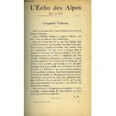 L'echo Des Alpes - Publication Des Sections Romandes Du Club Alpin Suisse N�9 - Gaspars Vallette Par C.M., Le Montagnard Dans La Litterature Suisse Contemporaine Par Gaspard Vallette, Le ...