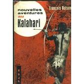 Nouvelles Aventures Au Kalahari de fran�ois balsan