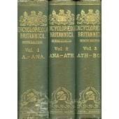 The Encyclopaedia Britannica, 35 Volumes (Complet), A Dictionary Of Arts, Sciences, And General Literature de COLLECTIF