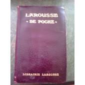 Dictionnaire Larousse 1912 - Larousse De Poche 1912 de Claude et Paul Aug�