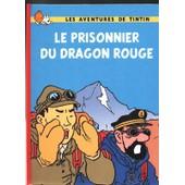 Le Prisonnier Du Dragon Rouge de RODIER