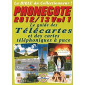 Phonecote 2012 Vol. 1 21�me �dition de Image et documents