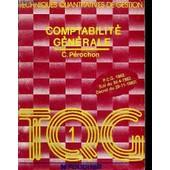 Comptabilite Generale - Techniques Quantitatives De Gestion de PEROCHON C.