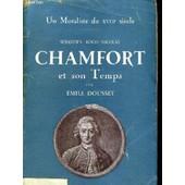 Sebastien - Roch - Nicolas Chamfort Et Son Temps de emile dousset