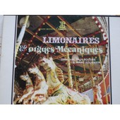 Orgues Limonaires Et M�caniques - Collections Paul Bocuse & Marc Fournier - (Coffret De 4 Disques) - - Grand Orgue Gaudin, Orgue Dussaux - Orgues Limonaires 35, 49, 50, 52 Touches Et 66 Touches - Orgue Mortier Lemoine De 52 Touches,