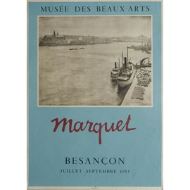 Marquet Albert D'apr�s - Affiche Mourlot En Photolithographie - Mus�e Des Beaux Arts Besan�on
