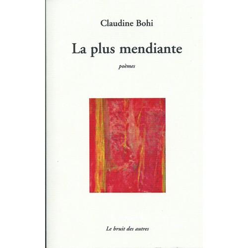 9782914461894 - Claudine Bohi: La Plus Mendiante - Livre