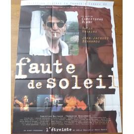 Faute De Soleil De Christophe Blanc Avec Jean-Jacques Benhamou, Fran�oise Descarrega... - Affiche Originale De Film Format 120 X 160 Cm