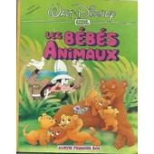Les B�b�s Animaux - Album Premier Age Walt Disney de viviane cohen