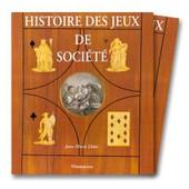 Histoire Des Jeux De Soci�t� : G�om�tries Du D�sir de Jean-Marie Lh�te