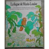 La Fugue De Marie-Louise de Natalie Savage Carlson