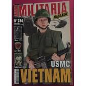 Militaria Magazine N�284 Usmc Vietnam Le 4 E Bcc Le Soldat Australien Bluse 1915 La Vareuse Du Soldat Allemand 14/18 Le Gendarme De 1914 Masque Oxygene Air Us Decorations Sovietiques 41/45 284