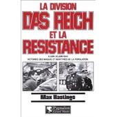 La Division Das Reich Et La R�sistance - 8 Juin-20 Juin 1944 de Max Hastings