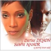 Il Suffit D'un Mot - Darius Denon & Sandra Nanor (R�alis� Par Patrick Andrey Et Jim Rama)