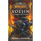 World Of Warcraft - Vol'jin Les Ombres De La Horde de Collectif