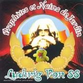 Prophetes Et Nains De Jardin - Ludwig Von 88