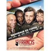 Les Francis ( Bienvenue En Corse ) - Affiche Originale De Cin�ma - Format 40x60 Cm - Un Film De Fabrice Begotti Avec Lannick Gautry, Medi Sadoun, Thomas Vdb, Jacques Dutronc - Ann�e 2014