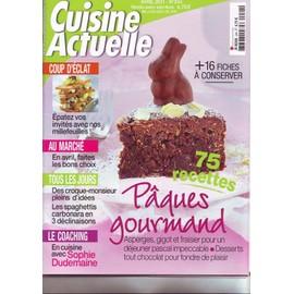 Cuisine Actuelle Avril 2011 - Paques