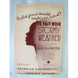 Il fait noir - partition - Stormy Weather - Duke Ellington