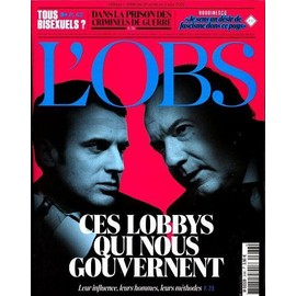 Le Nouvel Observateur 2686 : Ces Lobbys Qui Nous Gouvernent