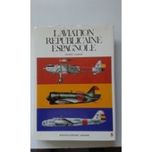 Docavia N� 8 - L'aviation R�publicaine Espagnole