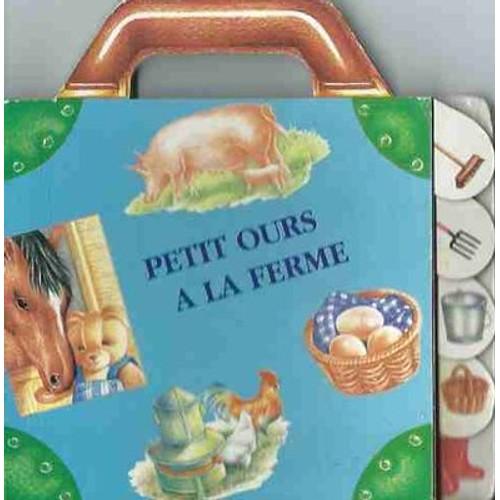 9782737272332 - Stéphanie Boey: Petit Ours A La Ferme - Livre