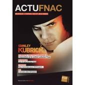 Actu Fnac / 03-2011 N�2 : Stanley Kubrick (4p) - Johnny Hallyday (1p) - Annie Girardot (1p)