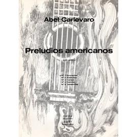Preludios americanos Abel Carlevaro n° 1 evocation