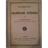 El�ments De Grammaire Su�dois de DESFEUILLES (P.)