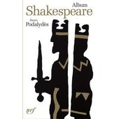 William Shakespeare - Album Pl�iade de Denis Podalyd�s