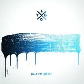 Cloud Nine - Kygo,
