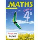 Delta Maths 4 Eme 2016 de Xavier Andrieu