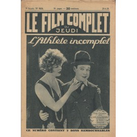 Le Film Complet N� 523 : L'athl�te Incompl�te, Avec Harry Langdon