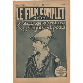 Le Film Complet N� 427 : L'etrange Aventure Du Vagabond Po�te, Avec John Barrymore