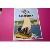 Affiche Tintin Et Milou (41 Cm X 32 ) - Oli - Tintin A Catalunya ( Tintin En Catalogne) .