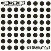101 Damnations - Carter - The Unstoppable Sex Machine