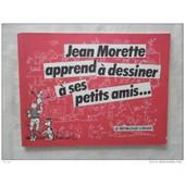 Jean Morette Apprends A Dessiner A Ses Petits Amis de jean morette