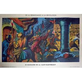 Affiche Scolaire Sudel - 18 : Le Massacre De La Saint-Barth�l�my - 22 : Turenne Sur Le Champ De Bataille