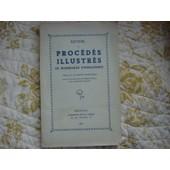 Recueil De Procedes Illustres De Rhabillage D'horlogerie 1941 de Philippe Bulle
