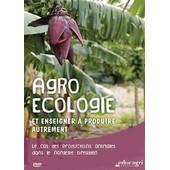Agro�cologie Et Enseigner � Produire Autrement de Collectif