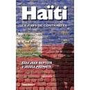Esau Jean-Baptiste : Ha�ti, Ce Pays De Contrastes (Livre) - Livres et BD d'occasion - Achat et vente