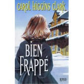 Bien Frapp� de Carol Higgins Clark