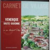 Carnet De Village : Venerque de Laurent Ch�ze