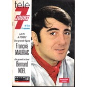 T�l� 7 Jours 542 Bernard No�l Fran�ois Mauriac Pierre Tornade Mandrin