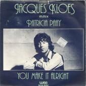 You Make It Allright (K. Cheetz / J.D. Orleans) 3:30 / It's Been A Long Time (P. Bewley / R. De Bois) 2:55 - Jacques Kloes & Patricia Paay