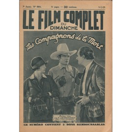 Le Film Complet N� 593 : Les Compagnons De La Mort, Avec Ken Maynard