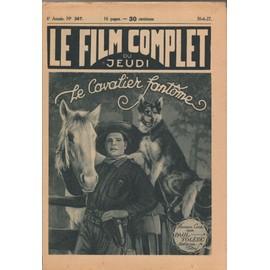 Le Film Complet N� 367 : Le Cavalier Fant�me