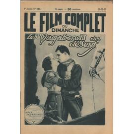 Le Film Complet N� 443 : Les Vagabonds Du D�sert, Avec Jack Hoxie