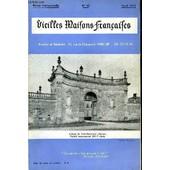 Vieilles Maisons Francaises N�48 - Editorial, Par Anne De Amodio ..Le Dessin De Don L'abbaye De Trois-Fontaines (Marne), Par La Charie Machetl'h�tel Terrier-Santans (Doubs), Par Odette ...